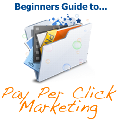 Beginners Guide to Pay Per Click Marketing
