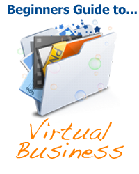 Beginners Guide to Virtual Business